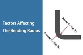 Factors Affecting the Bending Radius