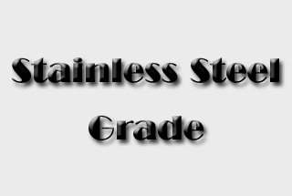 Ultimate Guide to Stainless Steel Grades (2018)