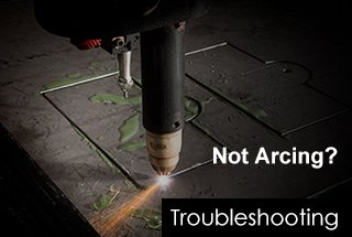 Plasma Cutter Not Arcing Troubleshooting
